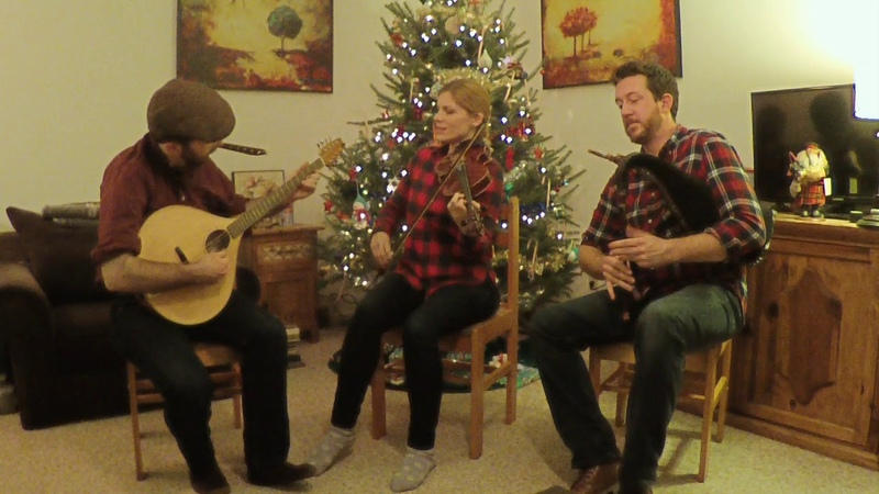 The Wexford Carol/I Saw Three Ships/Calliope House- smallpipes, fiddle, and bouzouki