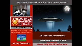 PHÉNOMÈNES  PARANORMAUX - Interview sur Fréquence Evasion