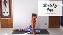 STRETCHING FOR HIPS | 10-Minute Yoga | CAT MEFFAN