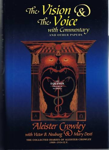Crowley, Neuburg, and Desti - The Vision and the Voice