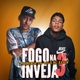 Mc Menor da Vg, Mc Kevin - Fogo Na Inveja 3