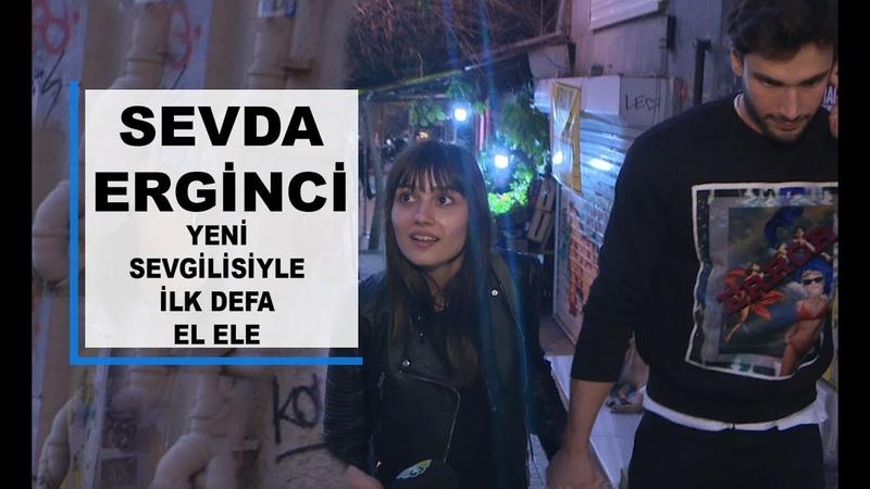 Yasak Elma dizisinin Zeynep'i Sevda Erginci yeni sevgilisiyle el ele yakalandı