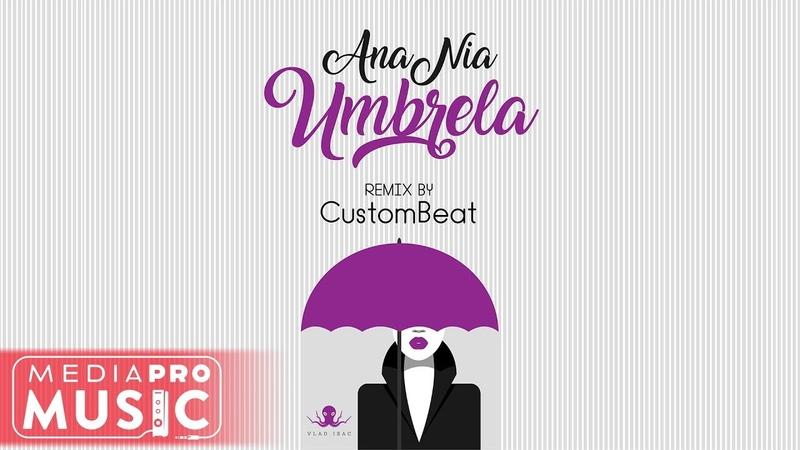 AnaNia - Umbrela (CustomBeat Remix)