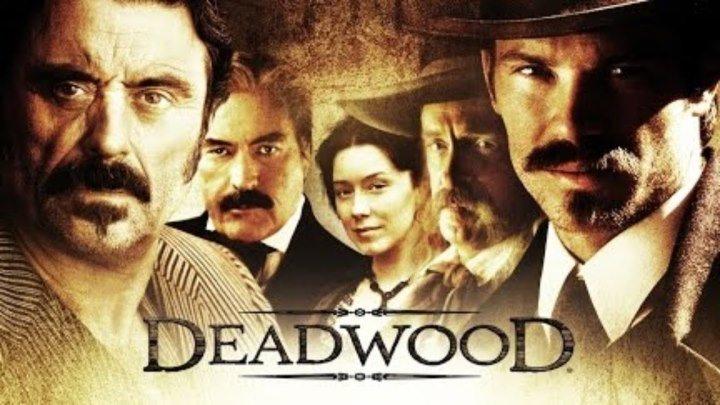 Дедвуд Deadwood 2019 Вестерн