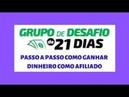 GD 21 como ganhar dinheiro sendo afiliado desafio de 21 dias gd21