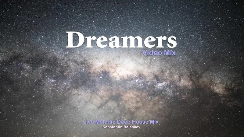 Konstantin Belenkov Video Mix 2 @ Dreamers