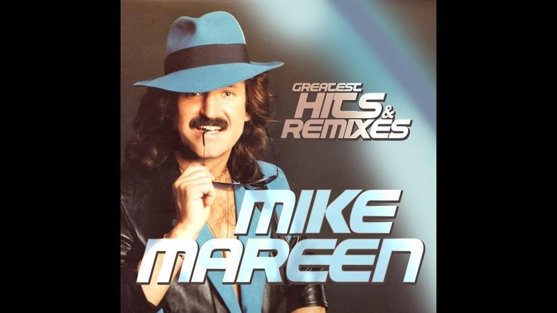 Mike Mareen Greatest Hits Remixes MiniMix