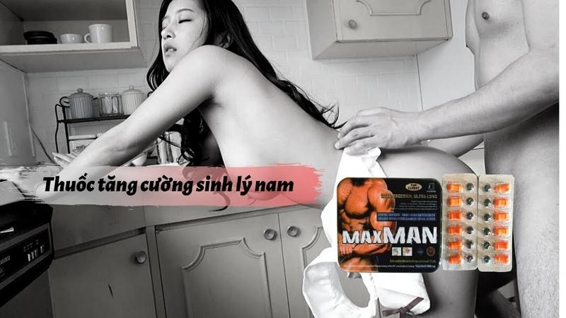 Thuốc cương dương maxman 24 viên chính hãng tốt nhất