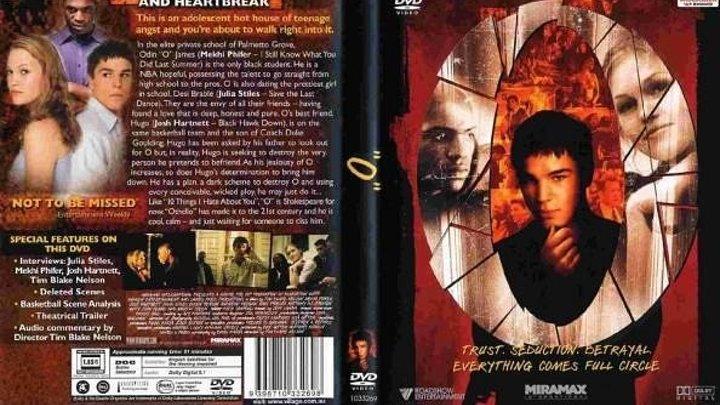 О 2001 триллер драма мелодрама США Тим Блейк Нельсон Джош Хартнетт Мекхай Файфер Джулия Стайлз Мартин Шин