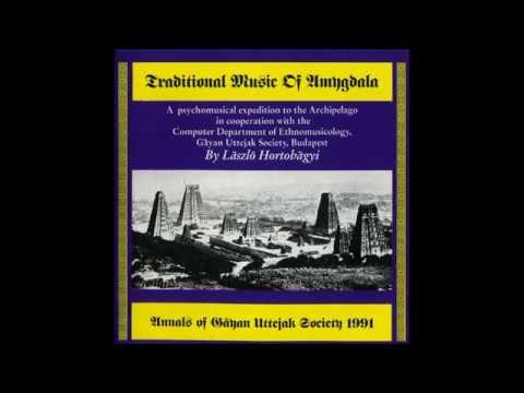 László Hortobágyi - Traditional Music Of Amygdala (1991, Erdenklang)