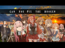 Can You Fix The Broken? AMV [Anime Mix] (Face To Face - World Alive)