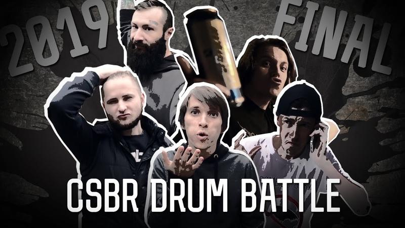 CSBR Drum Battle 2019 Финал