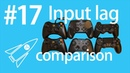Controller input lag test and comparison - Rocket Science 17