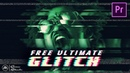 FREE Ultimate Glitch Transition Presets Pack for Premiere pro | Glitch Sound FX