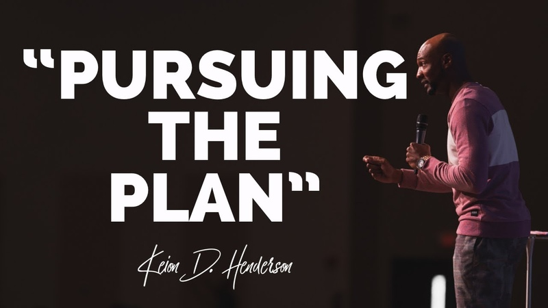 Pursuing the Plan   20/20 Perfect Vision   Pastor Keion Henderson