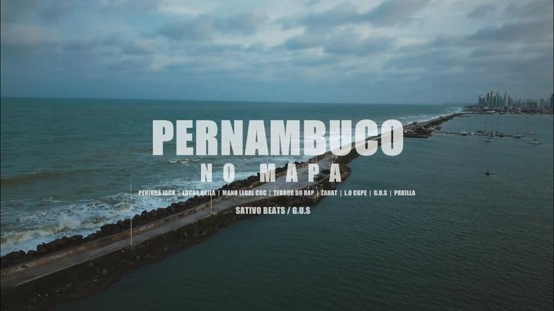 PE No Mapa - Peninha Jack, Avila, Mano Legal CGC, Terror do Rap, Zarat, L.O CGPE, G.U.S, PRK