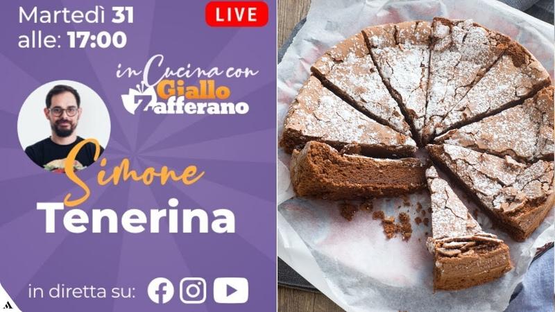 DIRETTA LIVE - Prepariamo la TORTA TENERINA con SIMONE