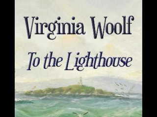 To the Lighthouse 2/2  - Virginia Woolf [Audiobook ENG]