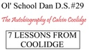 Ol' School Dan D S 29 7 Lessons From Calvin Coolidge's Autobiography