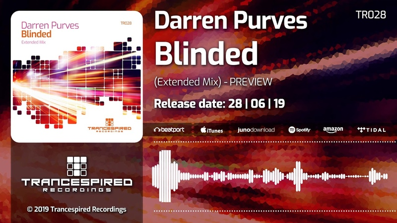 Darren Purves - Blinded (Extended Mix) Preview