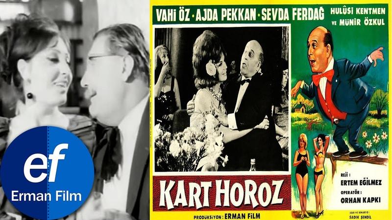 Kart Horoz 1965 Ajda Pekkan Vahi Öz Münir Özkul