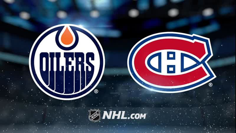 NHL | Edmonton Oilers vs Montreal Canadiens НХЛ | Эдмонтон Ойлерз и Монреаль Канадиенс