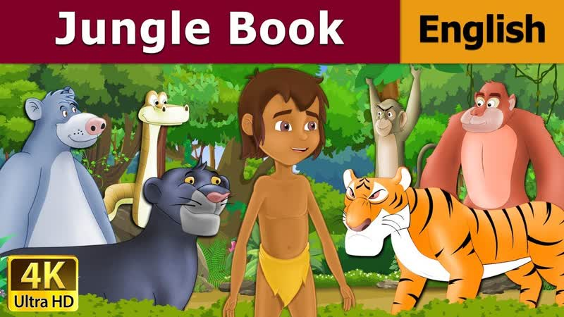 Jungle Book in English Stories for Teenagers English Fairy Tales