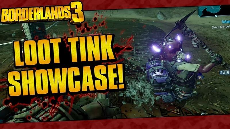 Borderlands 3 Loot Tinks Showcase w Legendary Drops