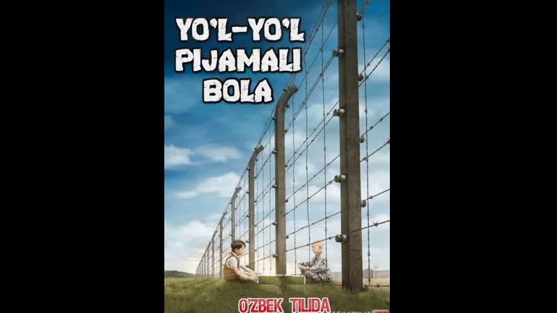 Yo'l Yo'l pijamali bola kiyimli Uzbek tilida 2008 O'zbekcha tarjima kino HD