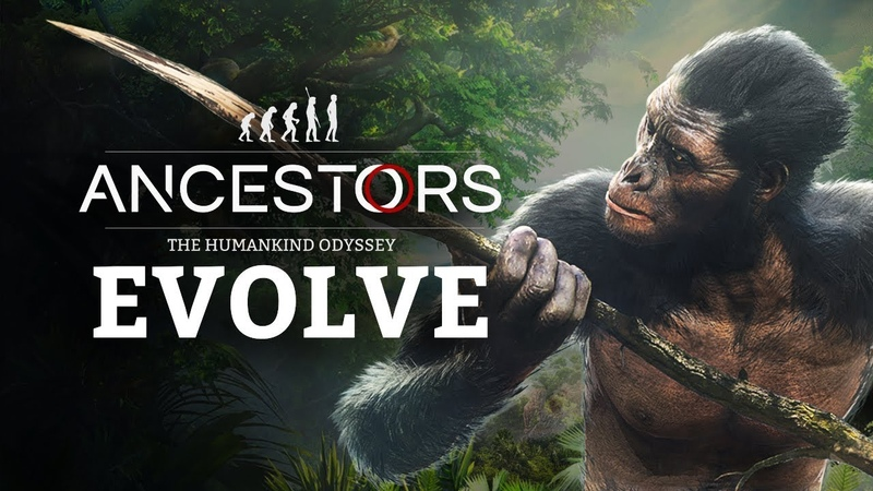 Ancestors: The Humankind Odyssey - 101 Trailer EP3: Evolve