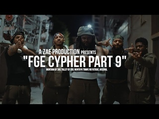 """Montana of 300, Talley of 300, Wuntayk Timmy, No Fatigue, Arsonal - """"FGE CYPHER PART 9"""""""
