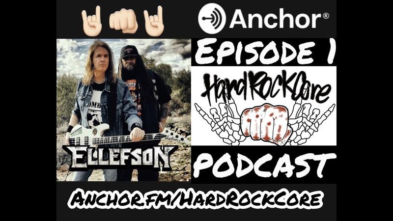 The HardRockCore Podcast Episode 1 DAVID ELLEFSON of MEGADETH