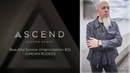 ASCEND Improv 3 Beautiful Sorrow Jordan Rudess Heavyocity ASCEND Demo