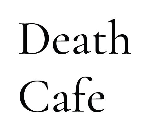 Афиша Нижний Новгород Death Cafe / Нижний Новгород
