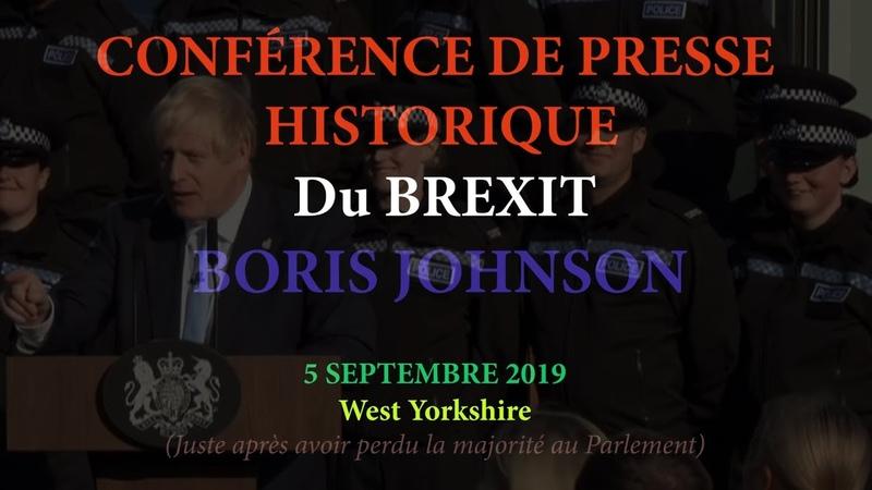 BREXIT - conférence de presse historique - Boris Johnson (sous titres Fr) en intégralité