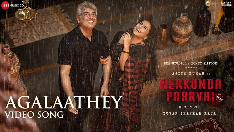 Agalaathey - Full Video Song   Nerkonda Paarvai   Ajith Kumar   Yuvan Shankar Raja   Boney Kapoor