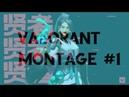 VALORANT en iyi oynayışlar ! | Valorant montage 1