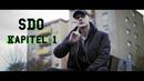 SDO - Kapitel 1 (Official Video) 2019