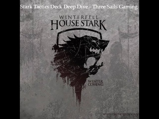 House Stark Tactics Deck Deep Dive - A Song of Ice and Fire: The Miniatures Games - 3SG