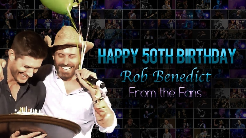 Happy 50th Birthday Rob Benedict From The Fans