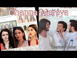 💗Channa Mereya • Shivaay & Annika | Omkara & Gauri | Rudra & Bhavya💗