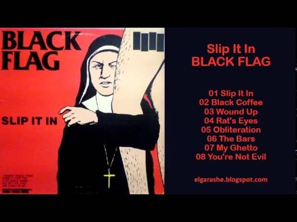 Black Flag Slip It In 1984 Full