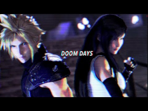 Final Fantasy VII Remake Tribute | Doom Days [GMV/AMV]