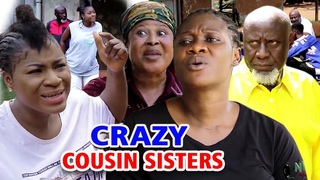 Crazy Cousin Sisters FULL Season 3&4 - NEW MOVIE'' Mercy Johnson & Destiny Etiko 2020 Nigerian Movie