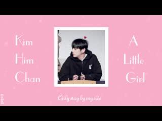 [eng.sub] kim himchan - a little girl (original by hyuk oh)