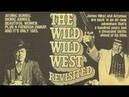 Le Retour des Mystères de l'Ouest (The Wild Wild West Revisited) Le Film 1979