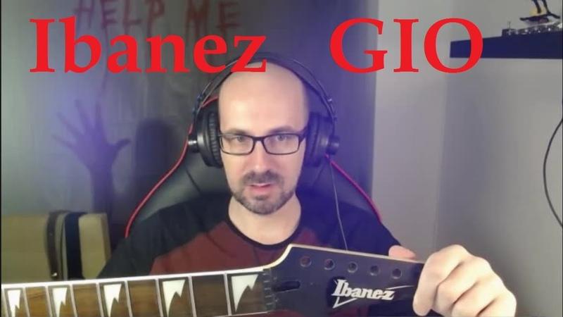 Аццкий тюнинг Ibanez GIO