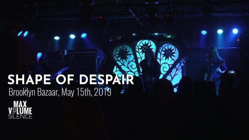 SHAPE OF DESPAIR live at Brooklyn Bazaar, May 15th, 2019 (FULL SET)