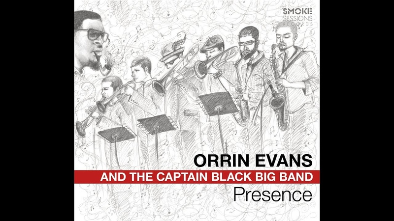 Orrin Evans and the Captain Black Big Band Presence Video
