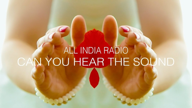All India Radio Can You Hear The Sound feat Selena Cross